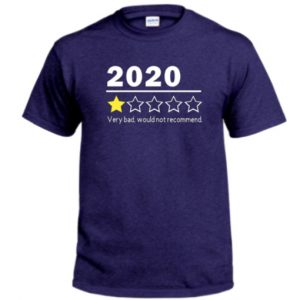2020 One Star Review Shirt