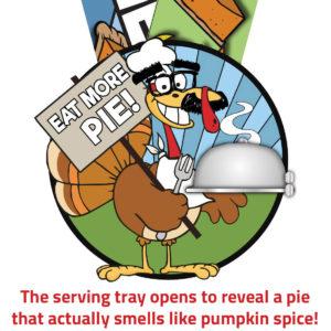 Virtual Strides Partner Virtual Race - Eat More Pie Disguised Turkey Thanksgiving Medal
