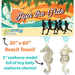 Virtual Strides Virtual Race - Run the Tide Virtual Run seahorse medal & beach towel combo