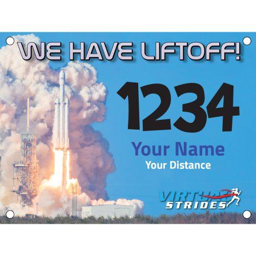 We Have Liftoff Bib